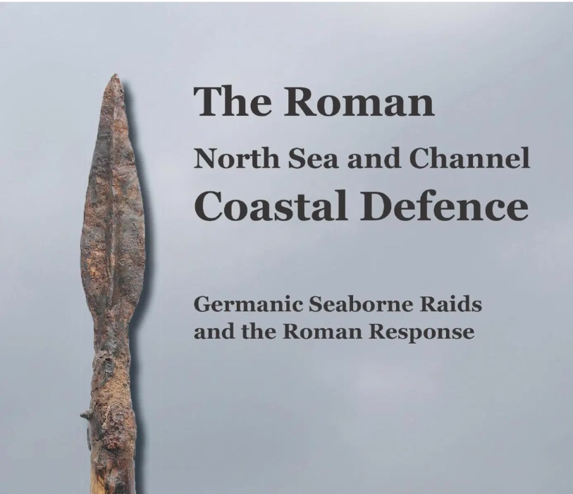 The Roman North-Sea-and-Channel-Coastal Defence